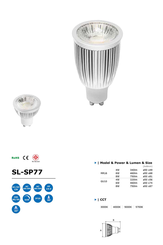 โคมไฟ LED Spot Light รุ่น SL-SP77