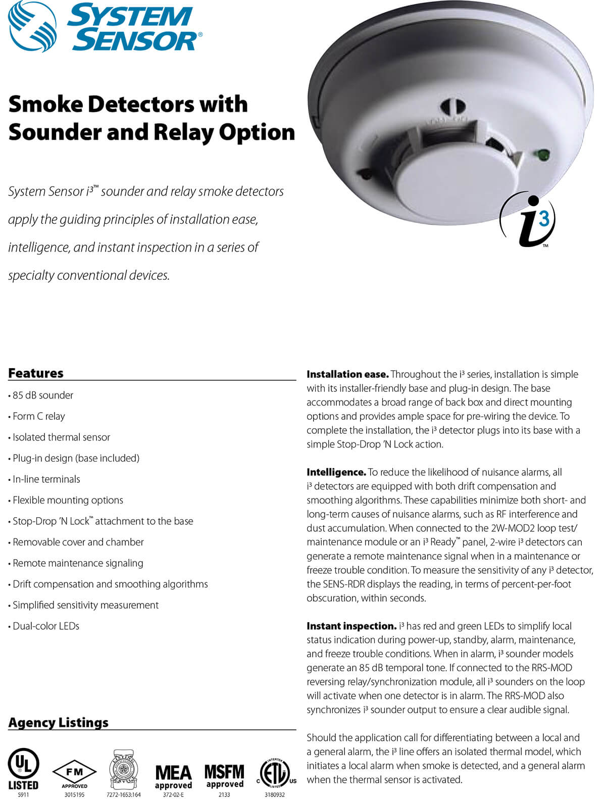 Smoke Detectors with Sounder and Relay Option