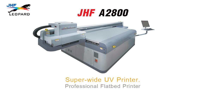 เครื่องพิมพ์ยูวี JHF A2800
