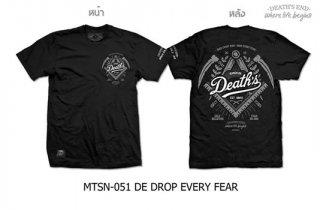 [S] เสื้อยืดคอกลมสีดำ MTSN-051 DE DROP EVERY FEAR